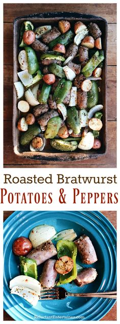 Roasted Bratwurst Potatoes and Peppers
