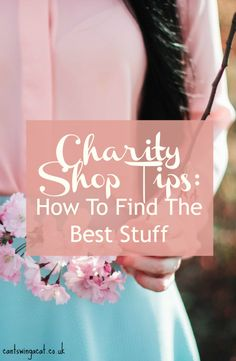Love shopping but hate the hefty price tag that comes with your fashion addiction? Here are my charity shop tips to help you find the best second hand clothes and save money at the same time