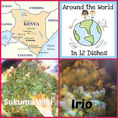 Recipes Ideas for Irio and Sukuma Wiki from Kenya along with stories and Music to discover Kenya with kids.  from Crafty Moms Share: Around the World in 12 Dishes--Kenya
