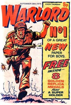 Here's my absolute favourite comic from my childhood in the 1970s: Warlord. The comic was full of WW2 stories and characters like Union Jack Jackson and Lord Peter Flint (codenamed Warlord). The Star Wars came along and changed everything. We stopped buying Warlord and started reading sci-fi comic book 2000AD with Judge Dredd.