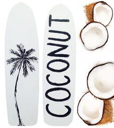 Coconut skateboard.