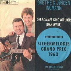 "Grethe & Jorgen Ingmann, ""Der Sommer ging vorüber"", german version of the winner song Eurovision Song Contest 1963"