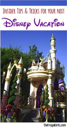 Insider Disneyland and Disney World Travel Tips and Tricks! ~ from TheFrugalGirls.com ~ BEST ever hidden secrets and ideas for planning your next Disney vacation to Southern California or Florida! #disneyworld #thefrugalgirls