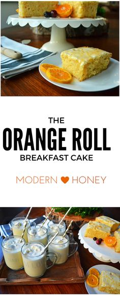 Orange Roll Breakfast Cake. Orange Rolls may be one of the most glorious foods on the planet but they are so time consuming. It's a process from letting the yeast rise, kneading the bread, rolling it out, letting it rise again, baking and then frosting the rolls – it's an all day deal. Here is your ticket to get the flavor of orange rolls in no time at all using fresh orange juice and zest in a tender, moist cake.