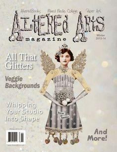 Winter 2013-14 - Altered Arts online is now available.  (January 24, 2014) http://alteredarts.3dcartstores.com/Winter-2013-14--Altered-Arts-online_p_120.html