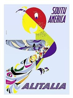 south america,alitalia,italian airline,vintage airline travel poster,gregori,parrot,tropical bird,retro art,sud america,exotic,vintage travel poster,retro,poster art,vintage advertising,vintage travel,