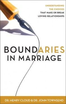 Boundaries in Marriage by Cloud & Townsend . NEW Best marriage books for couples,best selling marriage books,best relationship books,best selling relationship books,best relationship books 2017 Books Everyone Should Read Before Getting Married Boundaries Book, Boundaries In Marriage, Personal Boundaries, Setting Boundaries, Save My Marriage, Marriage Advice, Love And Marriage, Biblical Marriage, Broken Marriage