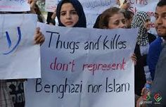 Thugs and killers don't represent Benghazi nor Islam
