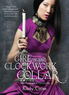 The Girl in the Clockwork Collar Review this book on www.faerytalemagic.com