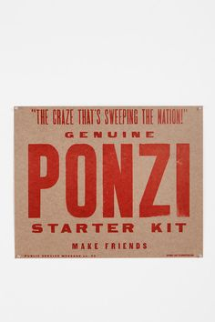 How to start a Ponzi scheme poster.  So many kinds of awesome.