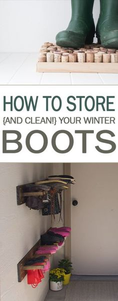 How to Store {and Clean!} Your Winter Boots