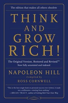 Think and Grow Rich!: The Original Version, Restored and Revised (TM), http://www.amazon.co.uk/dp/0990797600/ref=cm_sw_r_pi_awdl_DY9bwb1049X1A
