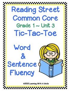 Reading Street Common Core Supplement (2013) - First GradeAdd a little fun to your first grade reading block while practicing word and sentence fluency with this easy-to-use activity. The rules of this game are similar to the rules of Tic-Tac-Toe, but the children must read a short set of words or sentences before marking the game board with a colored counting chip.