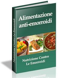 Mai più #emorroidi (TM) - #alimentazioni #anti-emorroidi
