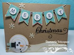 Day 6 of my 30 Days of Christmas blog event.  Come join the fun!!  www.AtStudioD.blogspot.com  snowman card, banner card, christmas card, snowflake