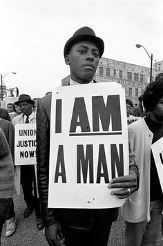 'I am a man' - American civil rights protest, 1960s.