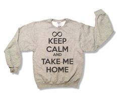 Keep Calm and Take Me Home - One Direction Sweatshirt - All Sizes Available - 1D Pull Over Sweater - Item 012 562OXF. $19.99, via Etsy.