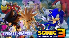 Sonic Adventure 3 Theme Song (Fan-Made) (For A True Story)