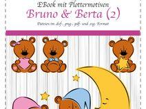 EBook Bruno & Berta - Teil 2 (private Nutzung)