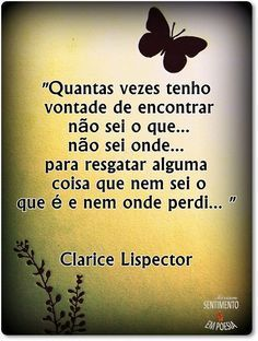 ✦ Clarice Lispector Peace Love And Understanding, Peace And Love, My Love, Sayings And Phrases, Anti Social, Beauty Quotes, Wise Words, Reflection, Inspirational Quotes