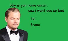 18 Valentines From Leonardo DiCaprio That Are Necessary For Your Loved One