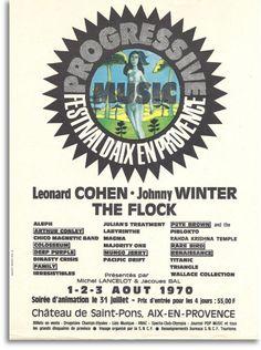 """Festival d Aix-en-Provence"" France 1970, ""Colosseum"" ""Johnny Winter"" ""Pete Brown & Piblokto"" ""Aleph"" ""Taitanic"" ""Rahda Krishna Temple"" ""Magma"" ""Dinasty Crisis"" ""Deep Purple"" ""Family"" ""The Flock"" ""Julian's Treatment"" ""Leonard Cohen"" ""Rare Bird""…"