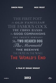 Teaser poster do The World's End, o próximo filme de Edgar Wright com Simon Pegg e Nick Frost.