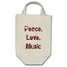 Peace, Love, Music Grocery Tote Tote Bag