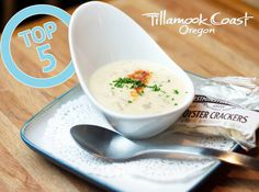 Top 5 Must Try Clam Chowders #TillamookCoast #foodie #food
