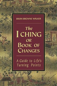 The I Ching or Book of Changes: A Guide to Life's Turning Points by Brian Browne Walker http://www.amazon.com/dp/0312098286/ref=cm_sw_r_pi_dp_6KFywb07VN51B