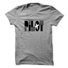 Funny T-shirts PILOT T-shirt Check more at http://tshirts4cheap.com/pilot-t-shirt/