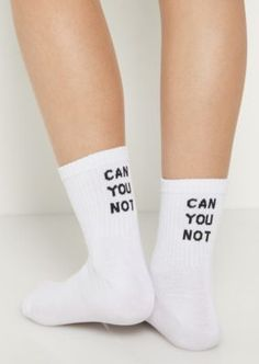 """Make a fun statement in these cozy knit crew socks. They feature the message """"Can You Not"""" across the upper."""