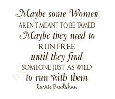 in the words of Carrie Bradshaw. Great Quotes, Quotes To Live By, Me Quotes, Inspirational Quotes, The Words, City Quotes, Under Your Spell, Smileys, Carrie Bradshaw