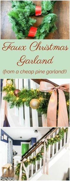 How to Make a Faux Christmas Garland! An easy DIY Christmas decoration that's cheap too!