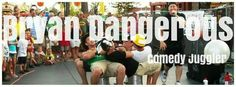Special Event Entertainer and Corporate Variety Act http://BryanDangerous.com