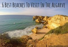 Find out what the 6 best beaches to visit in the Algarve are at britandtheblonde.com