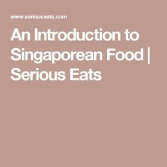 Here we have created a list of top food you should try in Singapore. Read Singapore must eat food HERE. Hainanese Chicken, Singapore Food, Laksa, Food Staples, Serious Eats, Rice Cakes, Boiled Eggs, Food Lists, Snacks
