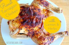 Roast tarragon chicken is an easy way to jazz up a standard roast chicken for dinner tonight. Add some lemon and some butter and keep any leftovers for an amazing salad tomorrow. | ditchthecarbs.com via @ditchthecarbs