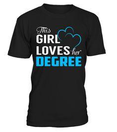 This Girl Loves her DEGREE  #tshirts #tshirtdesign #tshirtteespring #tshirtprinting #tshirtfashion