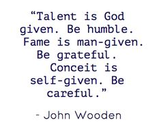 #Talent #fame #conceit #quote