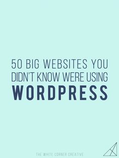 Wordpress is no longer just a simple blogging platform, some of the biggest sites in the world are using it! Here are 50 sites you didn't know about.