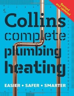 Collins complete plumbing and heating / Albert Jackson and David Day. Signatura: 	 43 JAK  Na biblioteca: http://kmelot.biblioteca.udc.es/record=b1520671~S1*gag