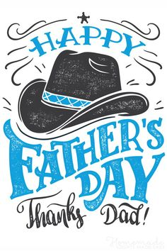 Happy Fathers Day, thanks Dad. Hand-lettering greeting card with cowboy hat. Hand drawn print ready typography isolated on white background Illustration , Happy Fathers Day Message, Fathers Day Messages, Fathers Day Wishes, Happy Father Day Quotes, First Fathers Day, Funny Fathers Day, Fathers Day Cards, Father Sday, Fathers Day Images Quotes