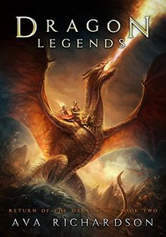 Dragon Legends (Return of the Darkening Book 2) by Ava Richardson