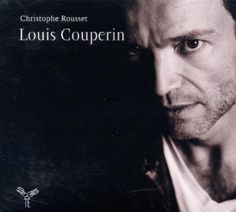 Couperin: Suites for Harpsichord played by Christopher Rousset.