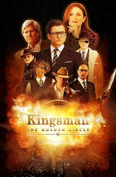 Kingsman: The Golden Circle Poster #2