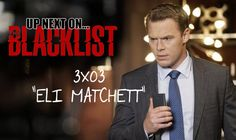 """Episode Preview: The Blacklist 3×03 """"Eli Matchett""""  The Blacklist's third season has been nothing short of spectacular already, and we are only getting ready to preview…"""