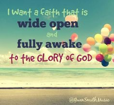 A faith that is fully awake!