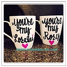 You're My Lorelai, You're my Rory - Rory and Lorelai- Gilmore Girls coffee mug- Gilmore Girls quotes