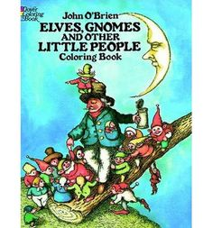Elves, gnomes, small trolls, brownies, leprechauns, Rumplestiltskin, Thumbelina, Jumblies, and other little people, depicted in 25 captivating illustrations to color.